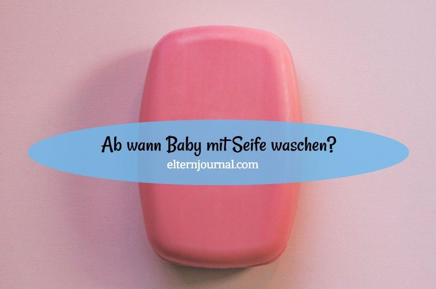 Ab wann Baby mit Seife waschen: Pflegetipps für Neugeborene