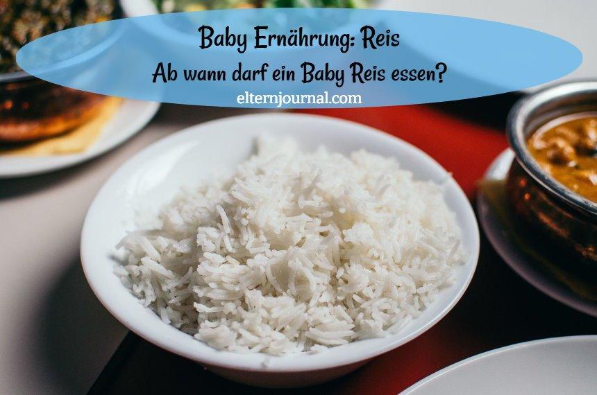 Baby Ernährung Reis: Ab wann darf mein Baby Reis essen?