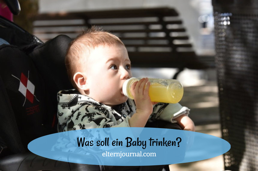 Was soll ein Baby trinken?